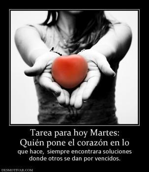 117985_s_tarea-para-hoy-martes-quien-pone-el-corazon-en-lo