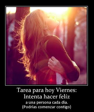 08404__facebook_imagenes_humor_tarea-para-hoy-viernes-intenta-hacer-feliz-desmotivaciones-de-amor