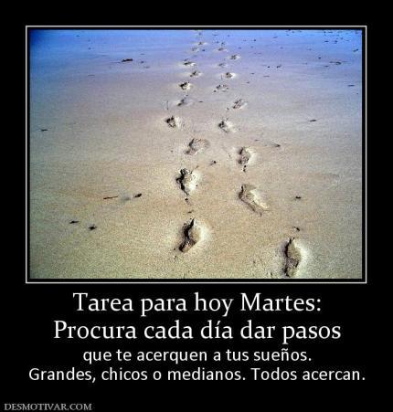 51768_tarea_para_hoy_martes_procura_cada_dia_dar_pasos