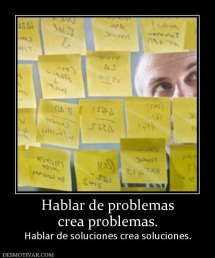 139720_hablar-de-problemas-crea-problemas